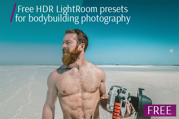 Free HDR LightRoom presets for bodybuilding photography